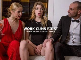 Giselle Palmer & Sarah Vandella & Stirling Cooper in Work Cums First - StepMomLessons